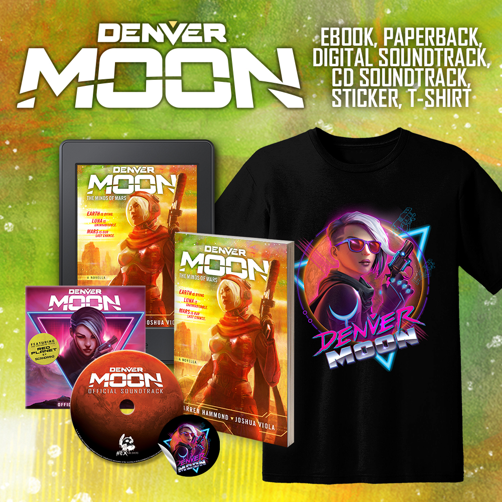 Denver Moon: The Minds of Mars Hardcover